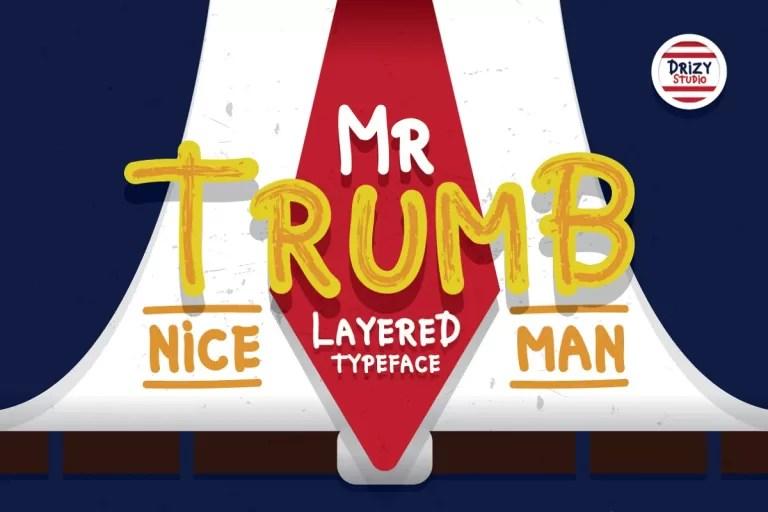 Mr Trumb Layered Typeface