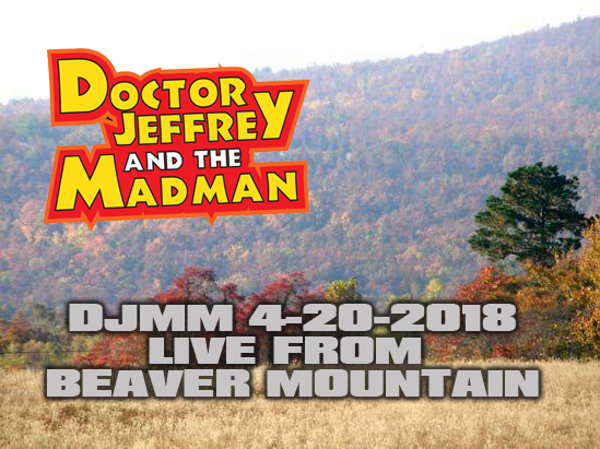 DJMM 4-20-2018 LIVE from Beaver Mountain