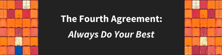 Fourth Agreement