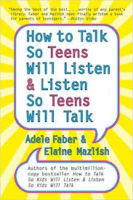 How To Talk So Teens Will Listen…
