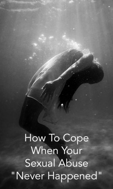 How To Cope When Your Sexual Abuse Never Happened
