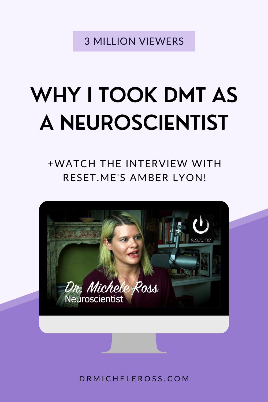 Why I Took DMT As A Neuroscientist