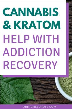herbal supplements kratom and medical marijuana help recovering addicts