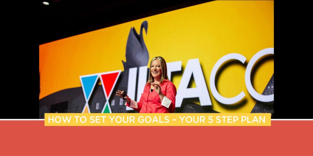 How To Set Your Goals - Your 5 Step Plan