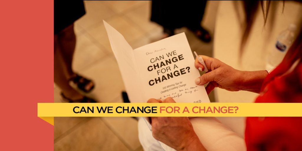 Can We Change for a Change?