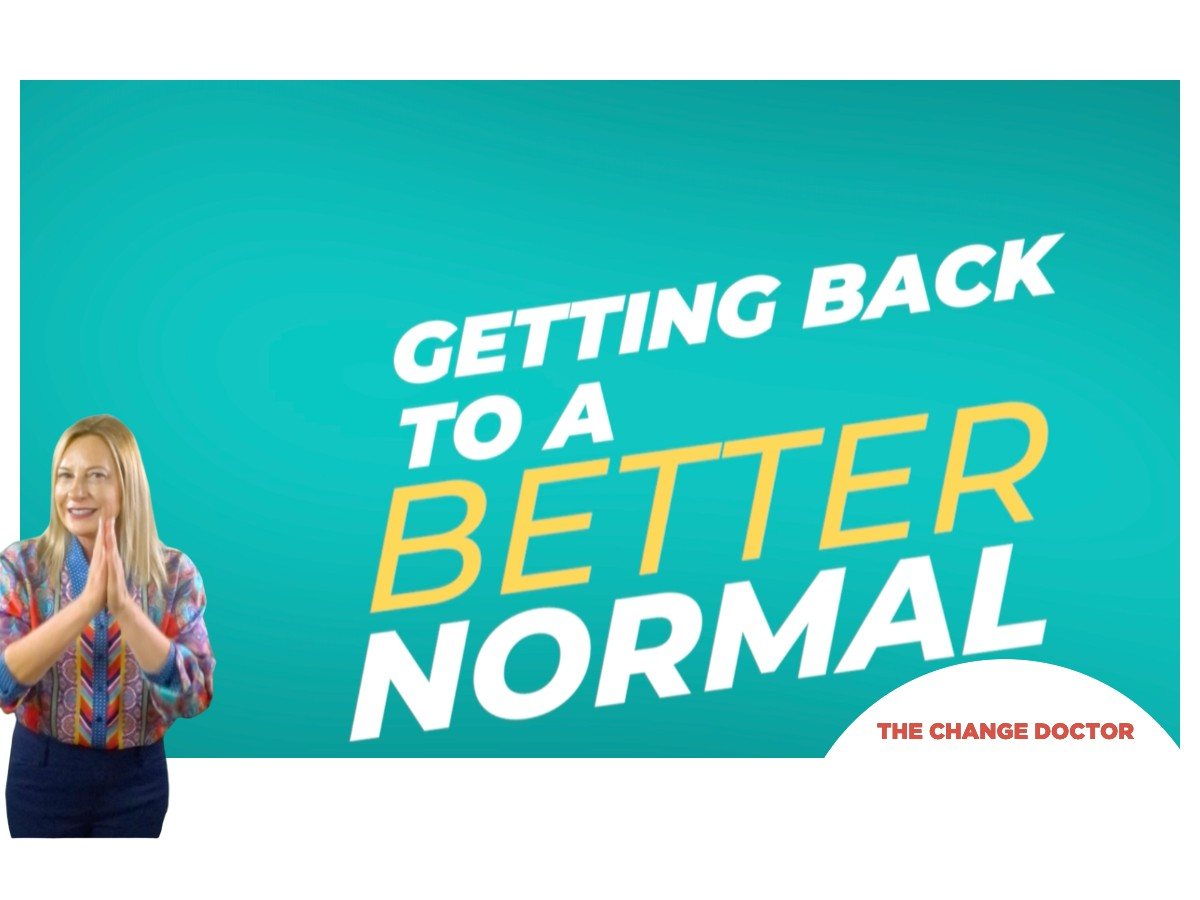 Ready to Get Back to the New Normal?