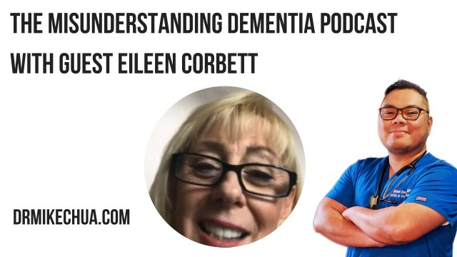 The MisUnderstanding Dementia Podcast with Guest Eileen Corbeet