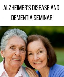 Alzheimer's Disease And Dementia Seminar