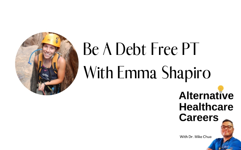 Be A Debt Free PT With Emma Shapiro