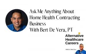 Home Health Contracting Business