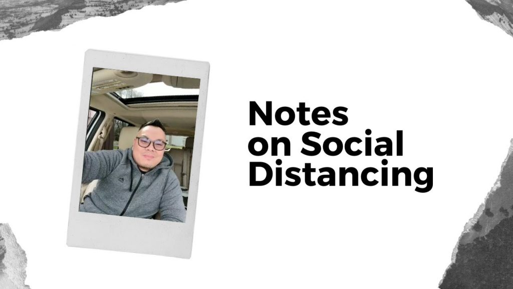 Notes on Social Distancing