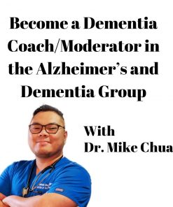 Become a Dementia Coach-Moderator in the Alzheimer's and Dementia Group
