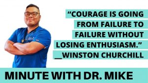Courage is going from failure to failure without losing enthusiasm