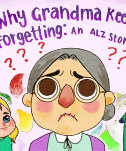 Why Does Grandma Keep Forgetting?