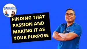 Finding that Passion and Making it as your Purpose