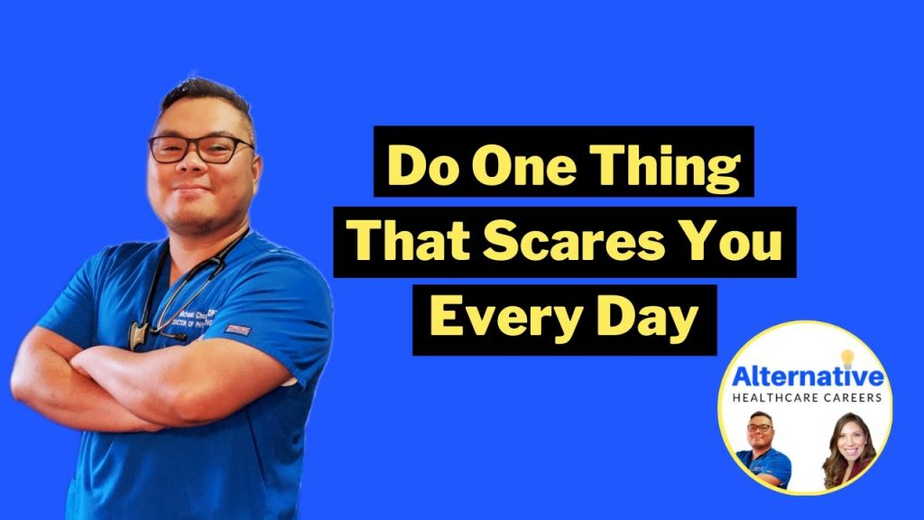 Do One Thing That Scares You Every Day