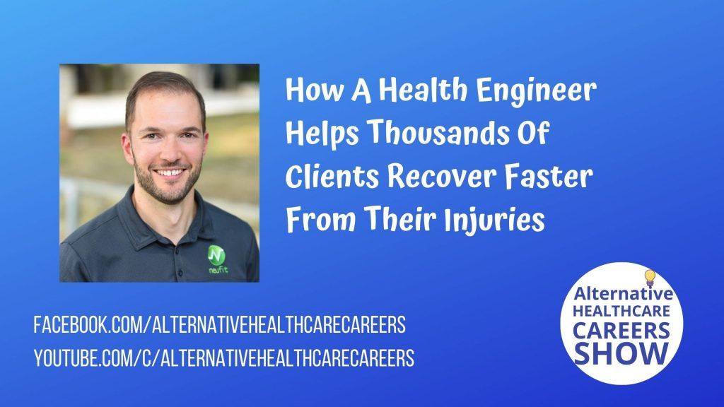 Health Engineer Helps Thousands Of Clients Recover Faster From Their Injuries