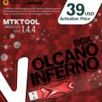 VolcanoBox Inferno MTK V1.4.4 Release Hisense F23 FRP & Much More