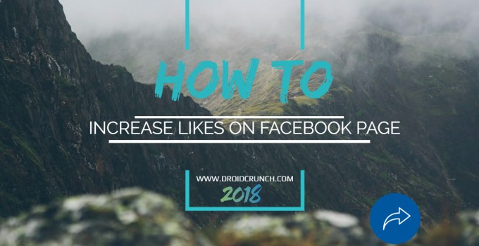 How to increase likes on facebook page 2018