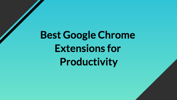 best google chrome extensions for productivity