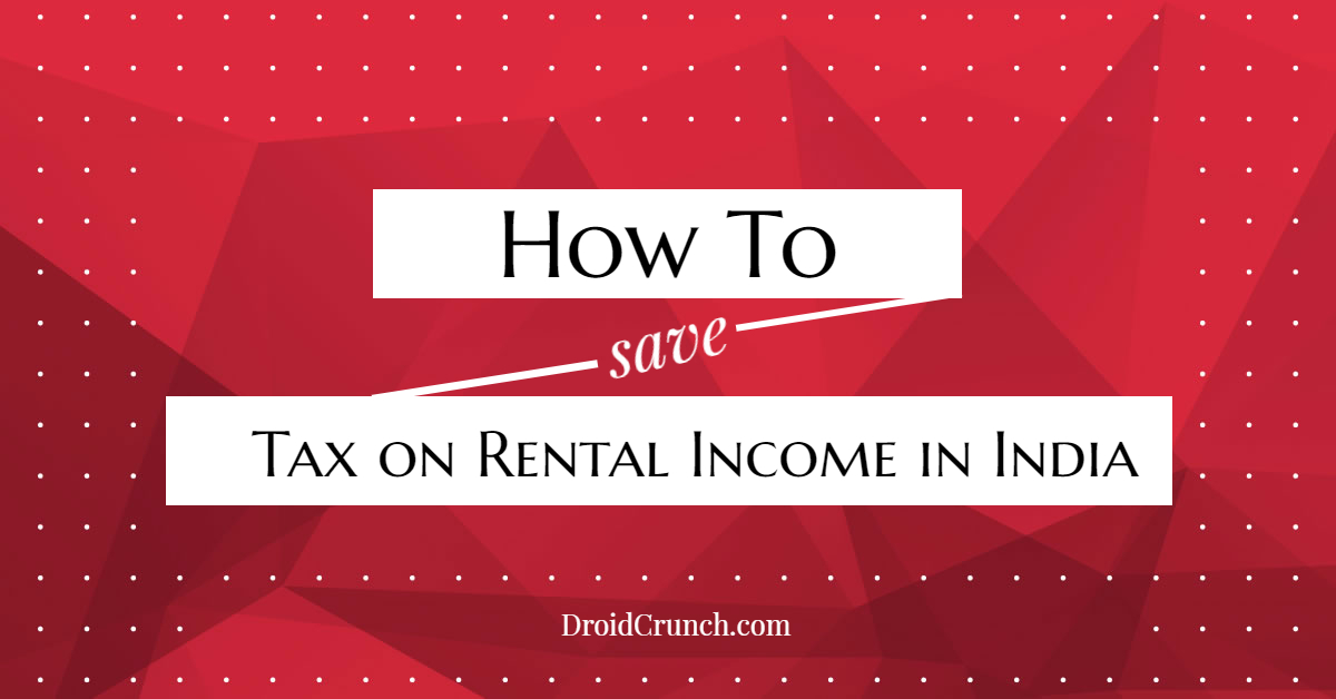 How To Save Tax on Rental Income in India