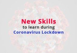 New Skills to Learn During Coronavirus Lockdown