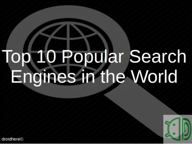 top_popular_search_engines_world-droidhere