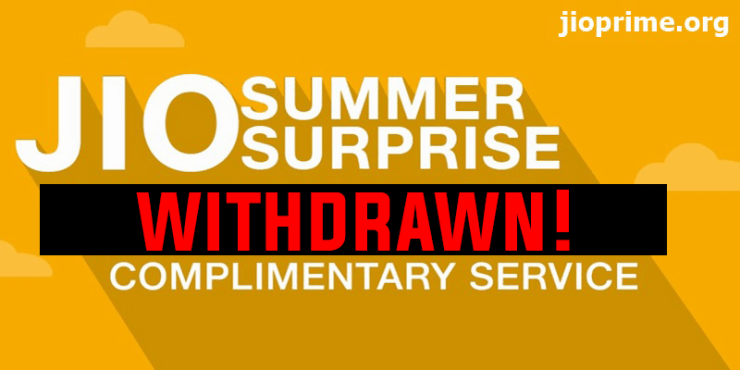 Jio Summer Surprise Offer Withdrawn