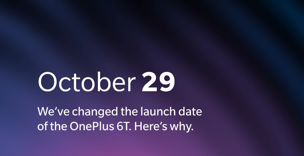 OnePlus 6T Launch date changed to October 29