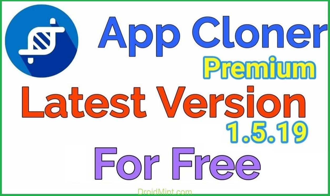 App Cloner 1.5.19 Premium Full Unlocked Apk + Mod for Android