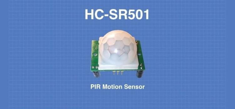 Using the HC-SR501 PIR Motion Sensor – With Arduino & Raspberry Pi