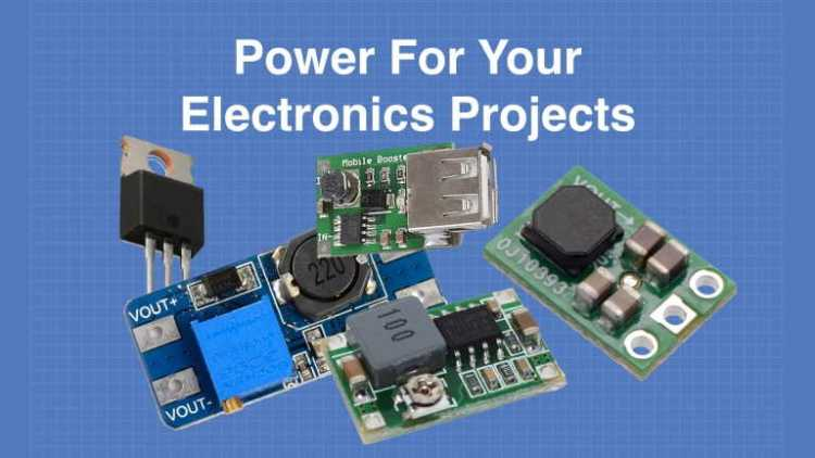 Power For Your Electronics Projects