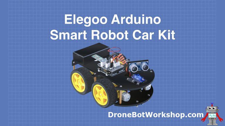 Building the Elegoo Smart Robot Car Part 1 – Assemble an Arduino-Based Robot Car