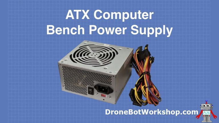 Convert an ATX Computer Supply to a Bench Power Supply
