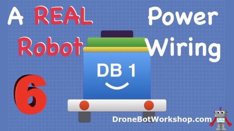 Build Real Robot 6 - Power Distribution