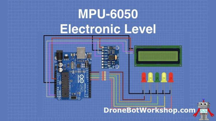 Build a Digital Level with MPU-6050 and Arduino | DroneBot Workshop