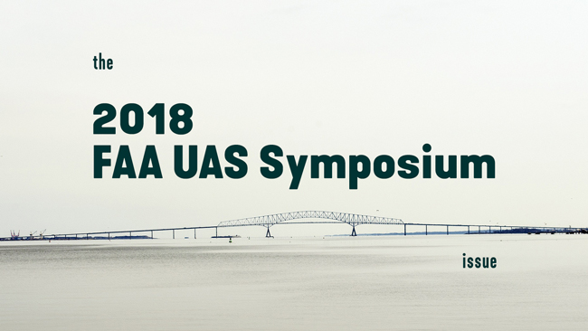 The 2018 FAA UAS Symposium issue of Dronin' On 03.10.17