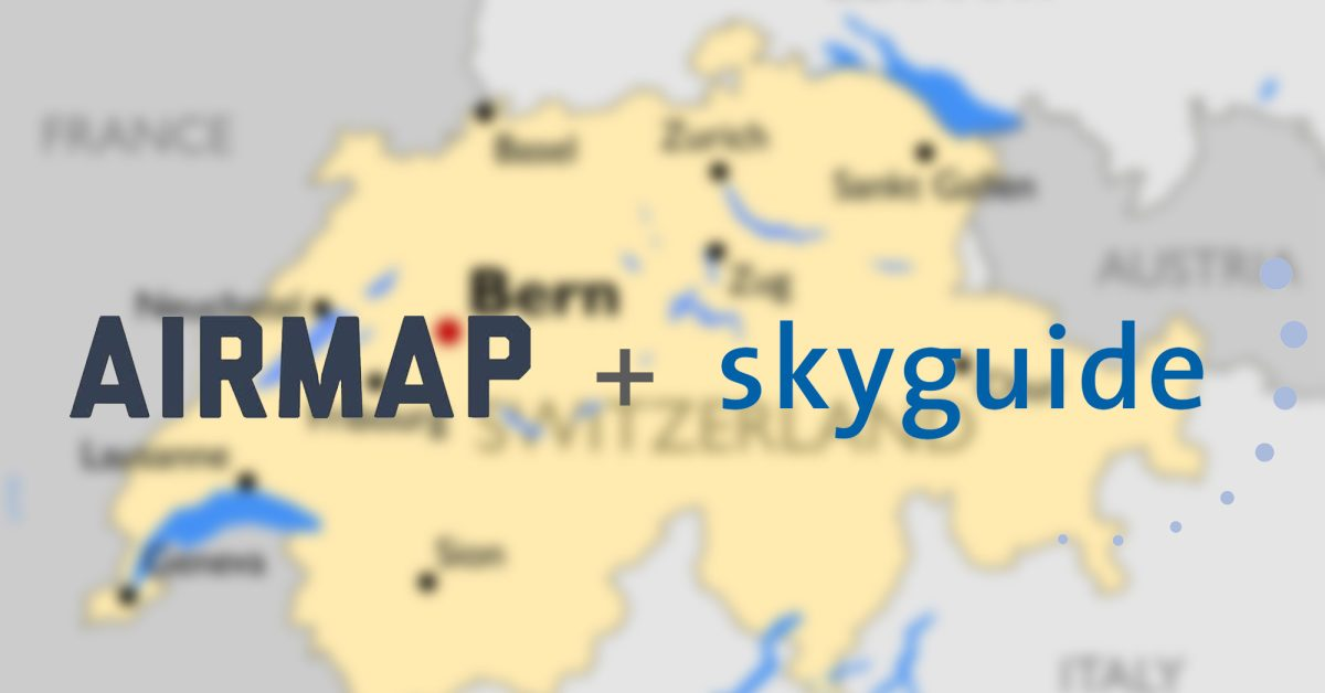 Airmap and Skyguide partner to create Europe's First National Drone Traffic Management System - DroneDJ