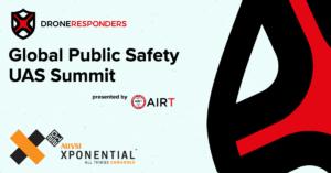 DRONERESPONDERS public safety summit AUVSI