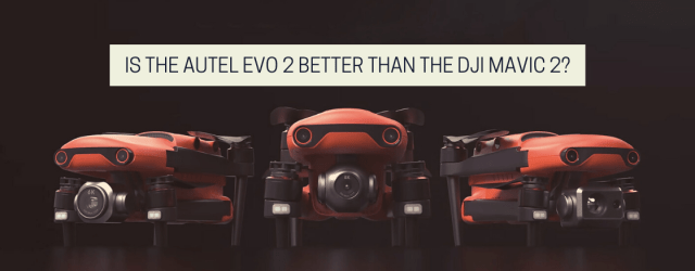 Photo from the article on drone photography bible. The image says 'Is The Autel EVO 2 Better Than The DJI Mavic 2?' and have 3 Autel EVO 2 drones in it.