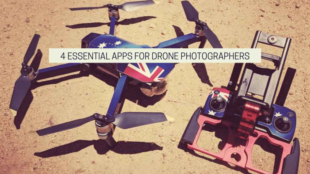 4 Essential Apps For Drone Photographers feature image from drone photography bible. the image is of a DJI mavic pro wrapped in an australian flag skin wrap