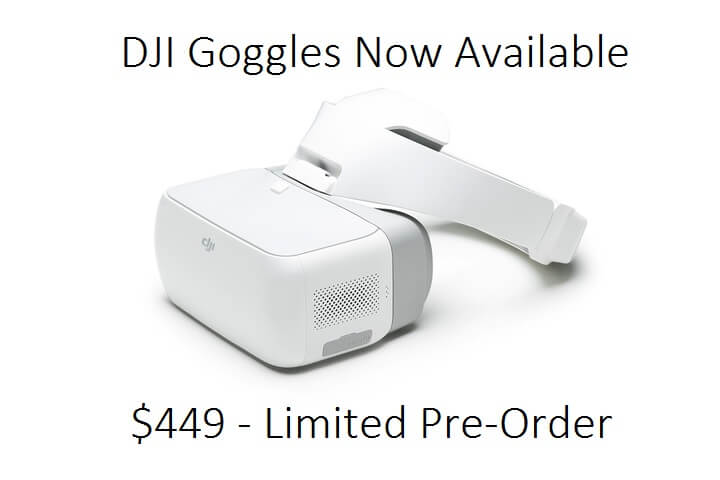 DJI Goggles Are Here ! Limited Pre-Order Available Now