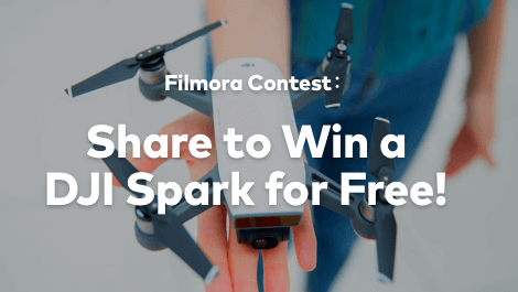 CONTEST: Win A Free DJI Spark With Filmora!