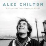 Alex Chilton - Electricity by Candlelight