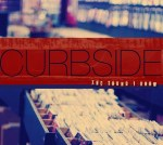 Curbside - The Sound I Know