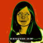 Like Like The The The Death - Cave Jenny