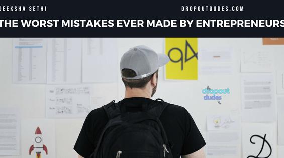 Entrepreneurs Mistakes - Deeksha Sethi