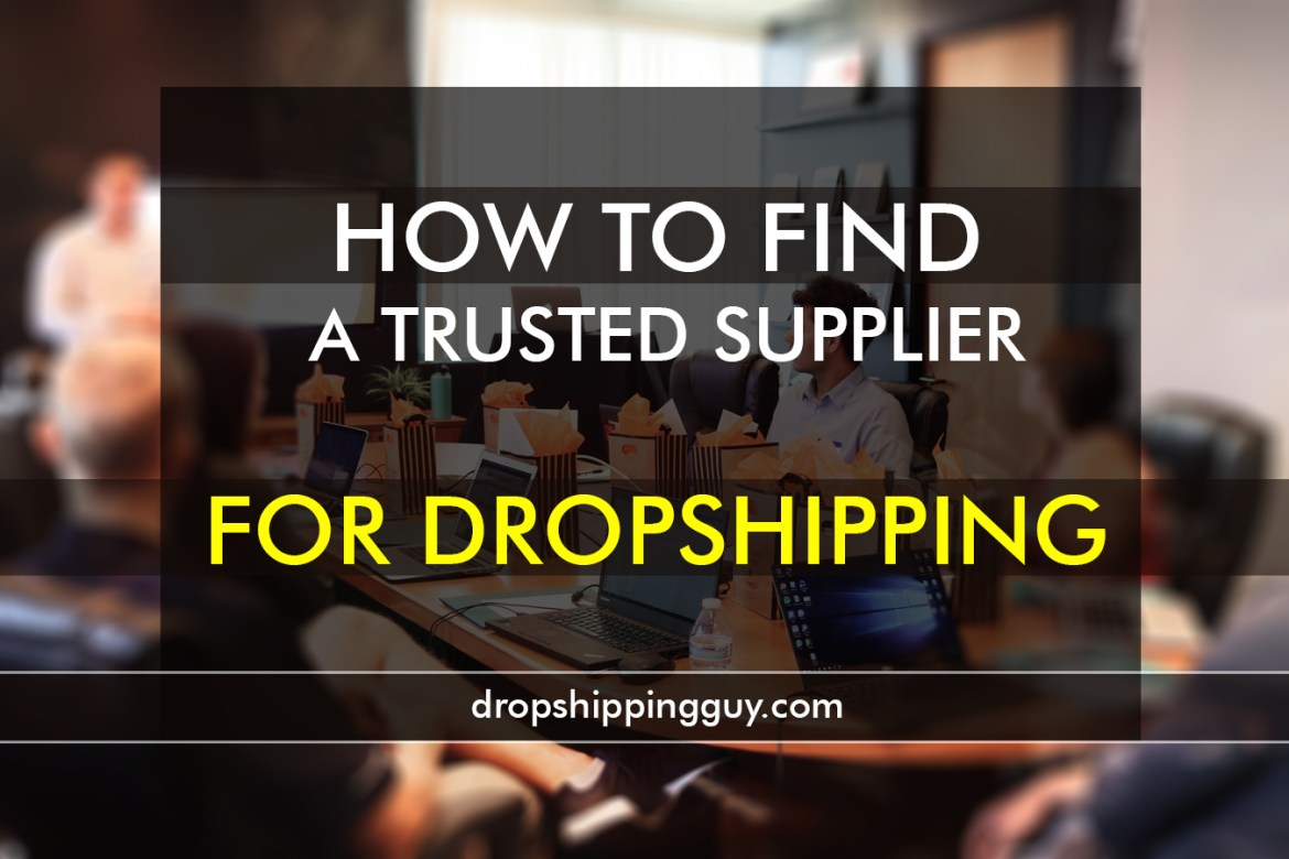 How to Find a trustworthy Supplier for Dropshipping | No. 1 Tip to be freed from Scam