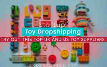 toy dropshipping, toy suppliers, dropship toys
