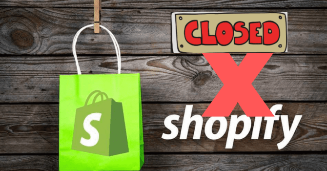 Shopify Stores Close